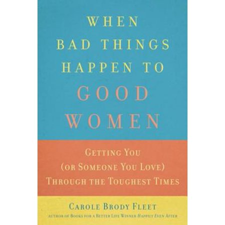 When Bad Things Happen to Good Women - eBook