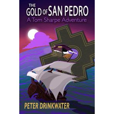 The Gold of San Pedro - eBook - Party City San Pedro