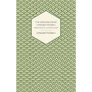 The Childhood of Edward Thomas - A Fragment of Autobiography - With a Preface by Julian Thomas