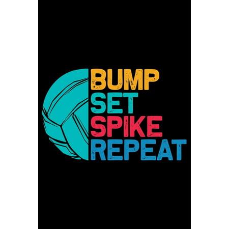 Bump Set Spike Repeat: Volleyball Journal Notebook - Volleyball Lover Gifts - Volleyball Player Notebook Journal - Volleyball Coach Journal N Player Gift Set