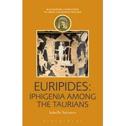 Euripides: Iphigenia among the Taurians - eBook