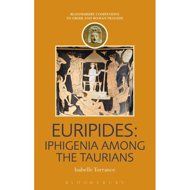 Euripides: Iphigenia among the Taurians - eBook