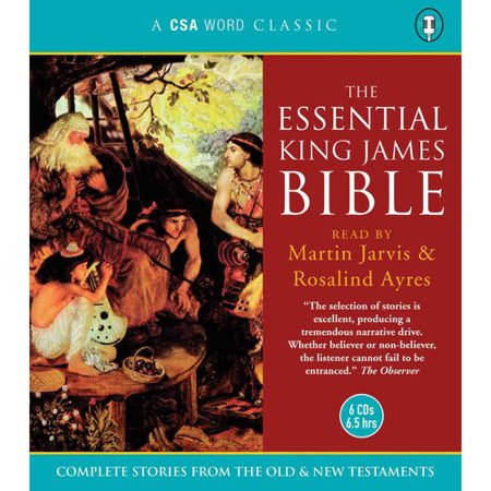 Essential King James Bible: Complete Stories from the Old and New Testaments