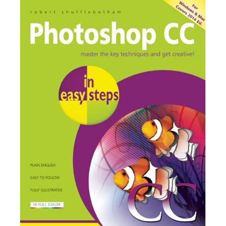 Photoshop CC in Easy Steps ()