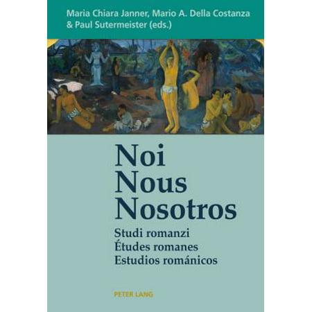 Noi   Nous   Nosotros  Studi Romanzi   Etudes Romanes   Estudios Romanicos