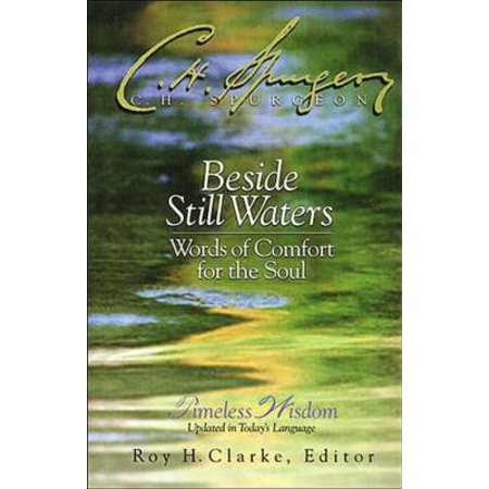 Beside Still Waters : Words of Comfort for the