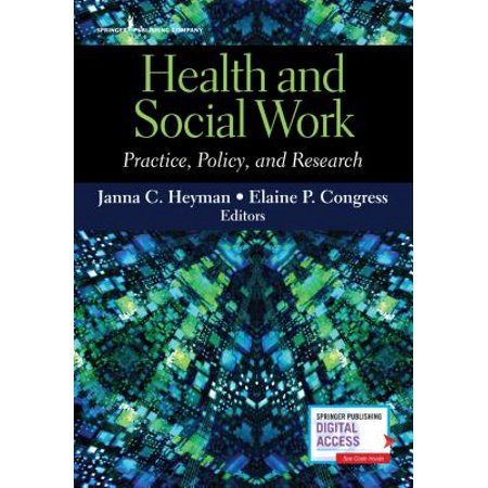 Health and Social Work : Practice, Policy, and