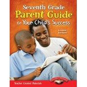 Seventh Grade Parent Guide for Your Child's Success - eBook