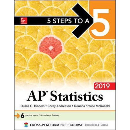 5 Steps to a 5: AP Statistics 2019 (Teaching Ap Statistics For The First Time)