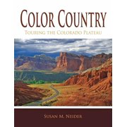 Color Country: Touring the Colorado Plateau (Paperback)