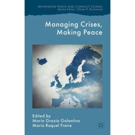 Managing Crises  Making Peace  Towards A Strategic Eu Vision For Security And Defense