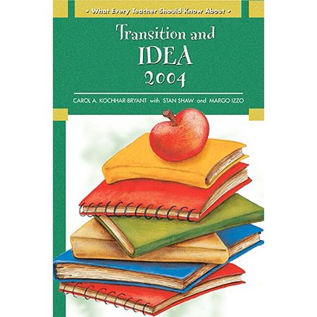 What Every Teacher Should Know about (Pearson): Transition and IDEA 2004 (Paperback) (Ideas For Teacher Gifts For Halloween)