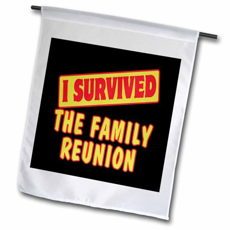 3dRose I Survived The Family Reunion Survial Pride And Humor Design - Garden Flag, 12 by 18-inch](Family Reunion Banners)