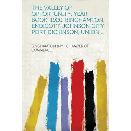 The Valley of Opportunity; Year Book, 1920. Binghamton, Endicott, Johnson City, Port Dickinson, Union - Party City Binghamton