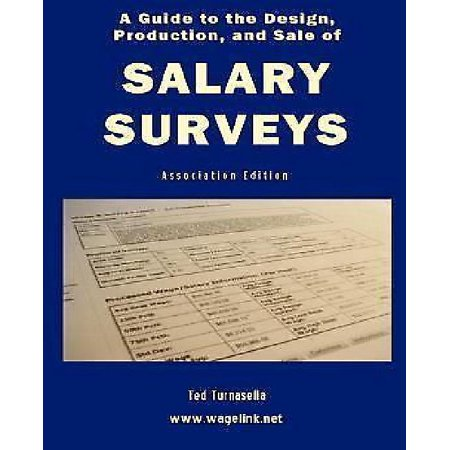 A Guide To The Design  Production  And Sale Of Salary Surveys
