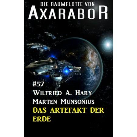 Die Raumflotte von Axarabor #57: Das Artefakt der Erde -