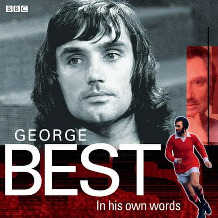 George Best In His Own Words - Audiobook