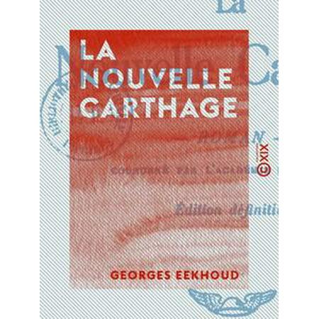 Carthage Collection (La Nouvelle Carthage - eBook )