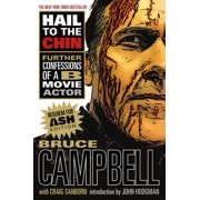 Hail to the Chin : Further Confessions of A B Movie Actor (Paperback)