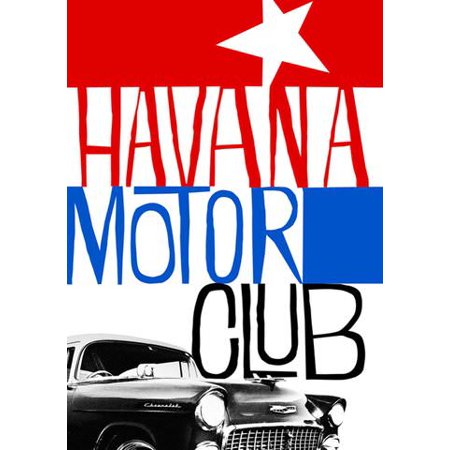 Havana Motor Club (Vudu Digital Video on Demand)