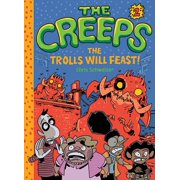 The Creeps : Book 2: The Trolls Will Feast!