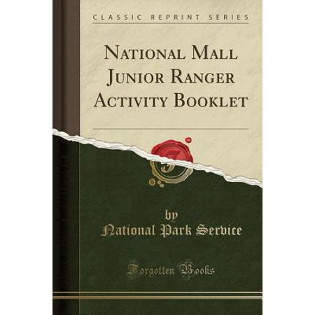 National Mall Junior Ranger Activity Booklet (Classic Reprint) (Paperback)