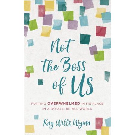 Not the Boss of Us : Putting Overwhelmed in Its Place in a Do-All, Be-All (A Good Boss And A Bad Boss Essay)