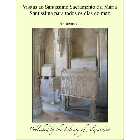 Dia De Todos Os Santos E Halloween (Visitas ao Santissimo Sacramento e a Maria Santissima para todos os dias do mez -)