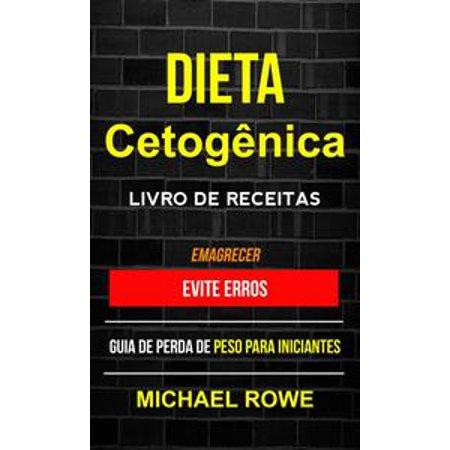 Online Evites (Dieta Cetogênica – Livro de Receitas: Evite erros: Guia de perda de peso para iniciantes (Emagrecer) -)