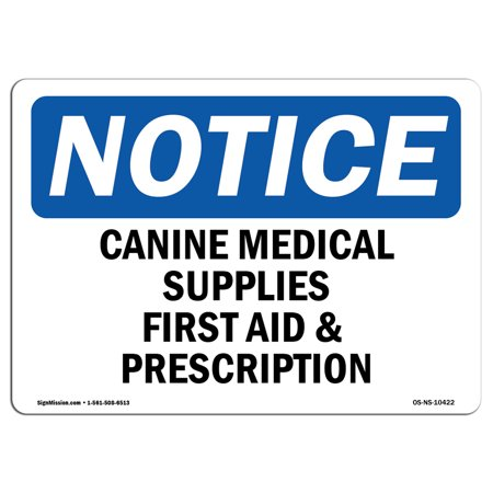 OSHA Notice Sign - Canine Medical Supplies First Aid & Prescription |  Choose from: Aluminum, Rigid Plastic or Vinyl Label Decal | Protect Your