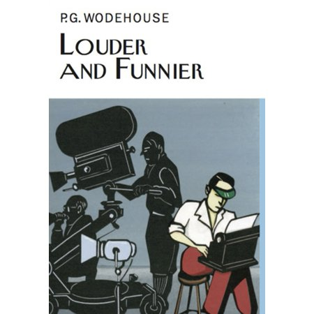 Louder   Funnier  Everymans Library P G Wodehouse   Hardcover