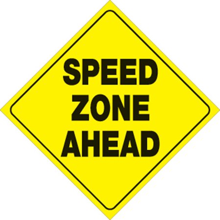 Yellow Plastic Reflective Sign 12 Inch - Speed Zone Ahead