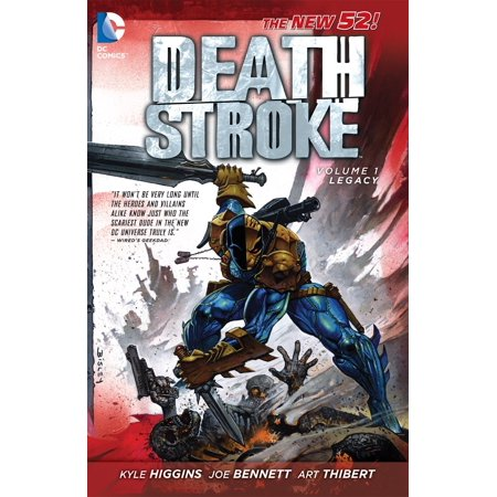 Deathstroke Vol. 1: Legacy (The New 52)