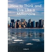 How to Think and Live Like a Millionaire - eBook