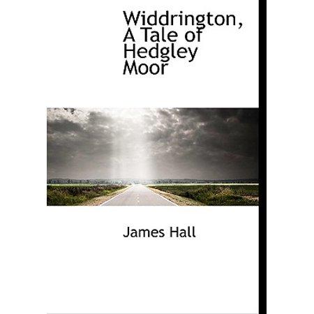 Widdrington, a Tale of Hedgley Moor Widdrington, a Tale of Hedgley Moor
