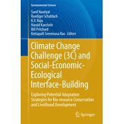 Climate Change Challenge (3C) and Social-Economic-Ecological Interface-Building - eBook
