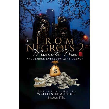 From Negroes 2 Moors to Now - eBook