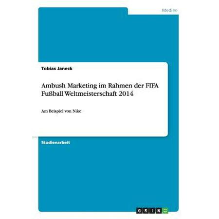 Ambush Marketing Im Rahmen Der Fifa Fuball Weltmeisterschaft 2014 (Brillen Rahmen Styles 2014)