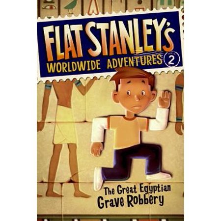 Flat Stanley's Worldwide Adventures #2: The Great Egyptian Grave Robbery](Halloween Robberies)