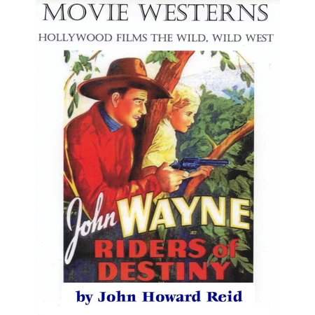 MOVIE WESTERNS Hollywood Films the Wild, Wild West - - Halloween West Hollywood 2017