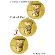 A Century of Pulitzer Poetry: Out of Context 3 - eBook
