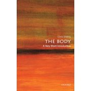 The Body: A Very Short Introduction (Paperback)