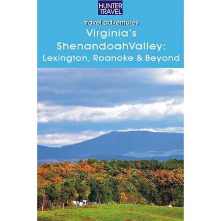 Winchester Guide (Virginia's Shenandoah Valley: Lexington, Roanoke, Front Royal, Winchester - eBook)