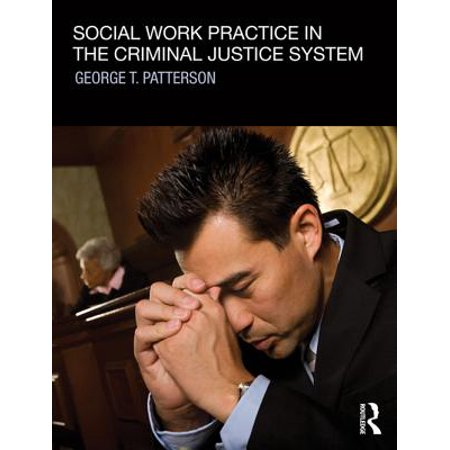 Social Work Practice in the Criminal Justice System -