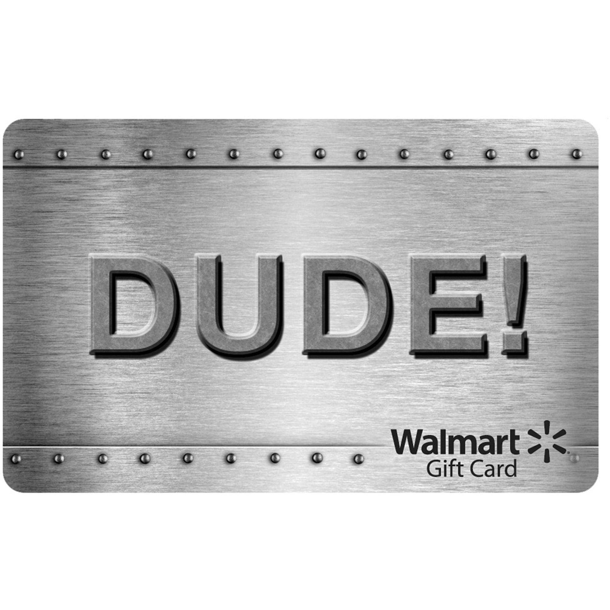 Dude Walmart Gift Card