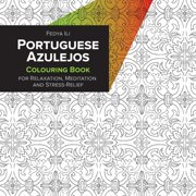 Portuguese Azulejos Coloring Book for Relaxation, Meditation and Stress-Relief (Paperback)