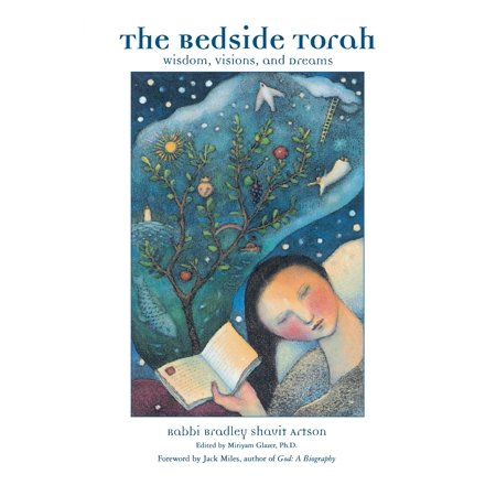 The Bedside Torah : Wisdom, Visions, and Dreams The Bedside Torah guides you into the wisdom, counsel, and holiness of the sacred text that is the center of Jewish spirituality. Rabbi Bradley Artson, one of the truly inspirational and knowledgeable teachers of Torah of our time, weaves together the insights of ancient rabbis and sages, medieval commentators and philosophers, and modern scholars and religious leaders. The reflections in this collection offer three different commentaries on each of the 50 Torah portions, enlightening you into the Torah's infinite layers of meaning and offering opportunities to discover interpretations of your own.  The Bedside Torah is an introduction to Jewish text study that is both learned and engaging . . . The language is conversational, the insights provocative, and the chapters are just the right length for reading before an inspired night's sleep.  --Anita Diamant, author of The New Jewish Wedding, Choosing a Jewish Life, How to Be a Jewish Parent, The Red Tent, and Good Harbor  Bradley Artson is one of the most insightful and articulate rabbis of his generation, as this volume clearly attests. --Rabbi Harold Kushner, author of When Bad Things Happen to Good People  In The Bedside Torah, Rabbi Artson combines wisdom garnered from traditional Jewish sources and commentaries with anecdotes and insights drawn from his own life as well as the lives of all those he has served. In so doing, he has turned each weekly Torah portion into a series of revelations for the reader. The Bedside Torah is a treasure that will surely enrich the religious life of Jews as well as all those who seek comfort and guidance from Jewish scriptures. --Rabbi David Ellenson, Ph.D., president, Hebrew Union College--Jewish Institute of Religion