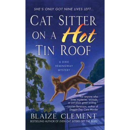 Cat Sitter on a Hot Tin Roof - eBook