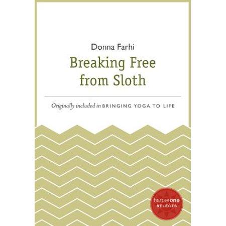 Breaking Free from Sloth - eBook - Sloth From Goonies