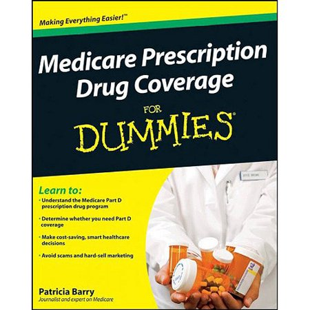 Medicare Prescription Drug Coverage For Dummies